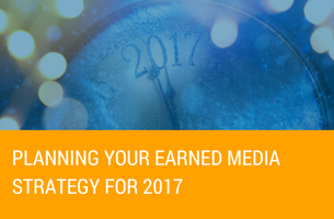 Planning Your Earned Media Strategy for 2017
