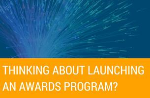 Thinking About Launching an Awards Program?