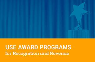 Use Award Programs for Recognition and Revenue