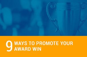 9 Ways to Promote Your Award Win