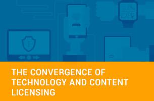 The Convergence of Technology and Content Licensing