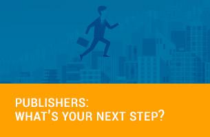Publishers, What's Your Next Step?