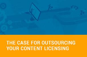 The Case for Outsourcing your Content Licensing